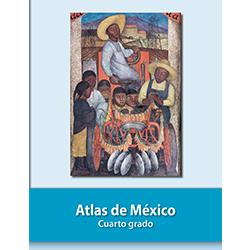 Libro de Atlax de Mexico Cuarto 4 Grado Primaria