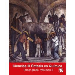 Libro de Ciencias Enfasis en Quimica Volumen II Tercer 3 Grado Secundaria