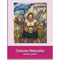 Libro de Ciencias Naturales Quinto 5 Grado Primaria