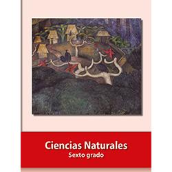Libro de Ciencias Naturales Sexto 6 Grado Primaria