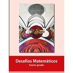 Libro de Desafios Matematicos Sexto 6 Grado Primaria