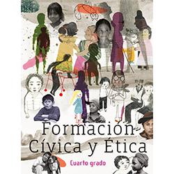 Libro de Formacion Civica y Etica Cuarto 4 Grado Primaria