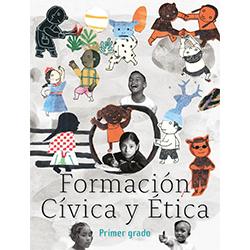 Libro de Formacion Civica y Etica Primer 1 Grado Primaria