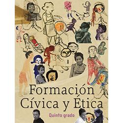 Libro de Formacion Civica y Etica Quinto 5 Grado Primaria