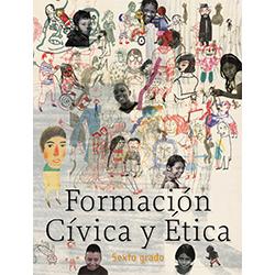 Libro de Formacion Civica y Etica Sexto 6 Grado Primaria