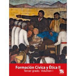 Libro de Formacion Civica y Etica Volumen I Tercer 3 Grado Secundaria
