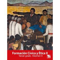 Libro de Formacion Civica y Etica Volumen II Tercer 3 Grado Secundaria