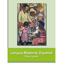 Libro de Lengua Materna Español Primer 1 Grado Primaria