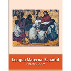 Libro de Lengua Materna Español Segundo 2 Grado Primaria