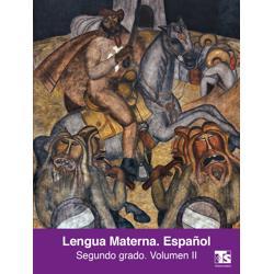 Libro de Lengua Materna Español Volumen II Segundo 2 Grado Secundaria
