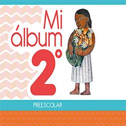 Libro de Mi Album Segundo 2 Grado Preescolar
